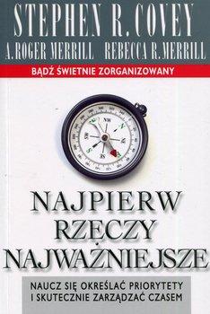 Wojciech Maćkowski Najpierw rzeczy Najważniejsze